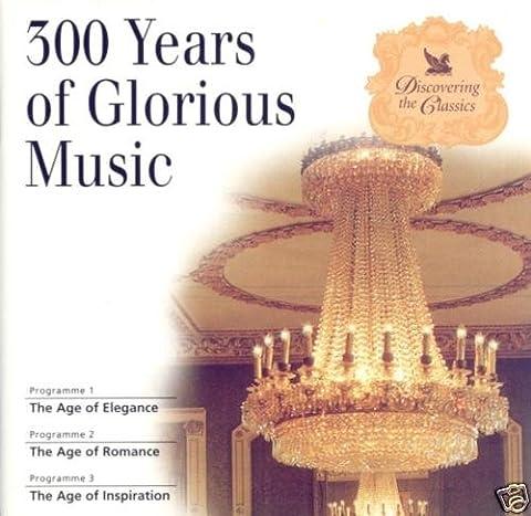 300 Years of Glorious Music