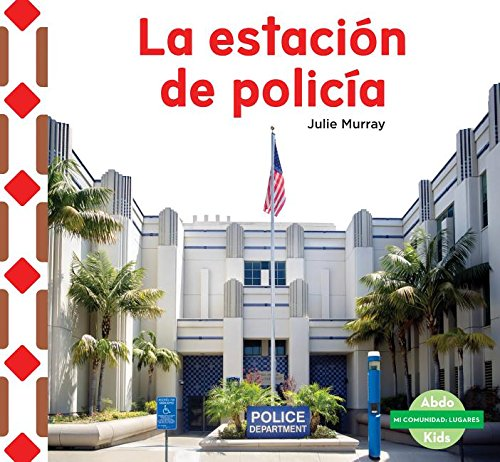 SPA-ESTACIóN DE POLICí (Mi comunidad: Lugares/ My Community: Places) por Julie Murray