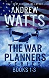 The War Planners Series: Books 1-3: The War Planners, The War Stage, and Pawns of the Pacific