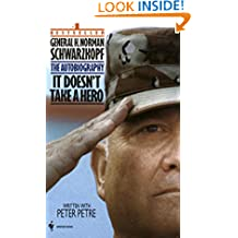 It Doesn't Take a Hero: The Autobiography of General Norman Schwarzkopf
