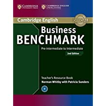 Business Benchmark Pre-intermediate to Intermediate BULATS and Business Preliminary Teacher's Resource Book by Norman Whitby (2013-07-08)