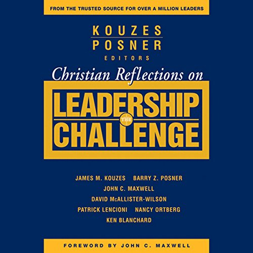 Christian Reflections on The Leadership Challenge  Audiolibri