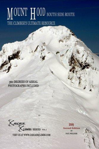 Mount Hood South Side Route (Cascade Climbs Book 1) (English Edition) - Cascade Ice