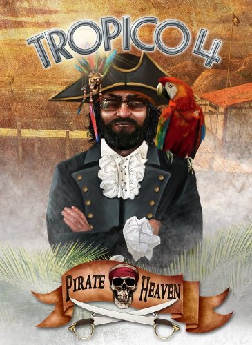 Tropico 4 Pirate Heaven (DLC)
