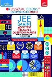 Oswaal JEE (Main) Mock Test, 15 Sample Question Papers, Physics, Chemistry, Mathematics Book (For 2021 Exam)