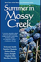 Summer In Mossy Creek (the Mossy Creek Series)