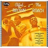 Clifford Brown - Max Roach