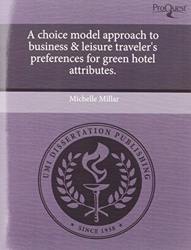 a-choice-model-approach-to-business-leisure-travelers-preferences-for-green-hotel-attributes