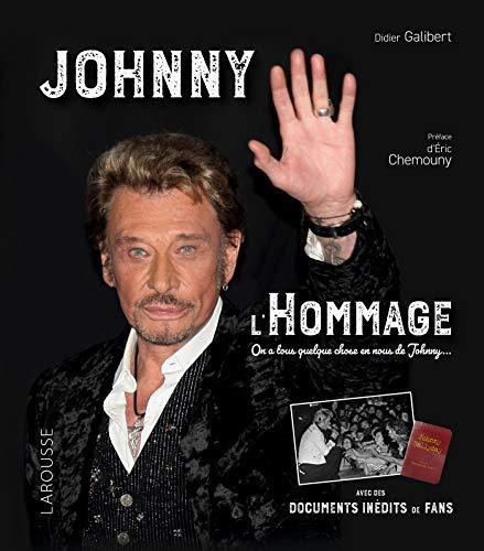 Johnny, l'hommage par Didier GALIBERT