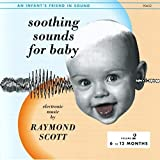 Soothing Sounds for Baby [6-12