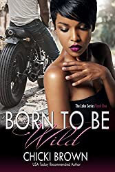 Born To Be Wild: Book One in The Lake Series (English Edition)