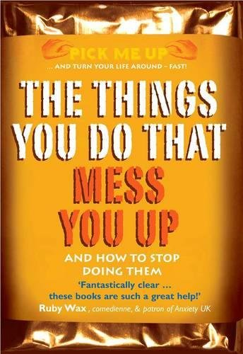 The Things You Do That Mess You Up (Pick Me Up)