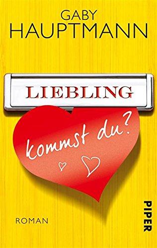 Buchseite und Rezensionen zu 'Liebling, kommst du?: Roman' von Gaby Hauptmann