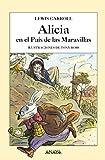 Alicia en el País de las Maravillas (Literatura Infantil (6-11 Años) - Libros-Regalo)