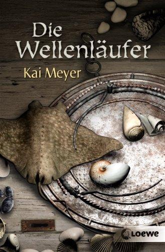 Buchseite und Rezensionen zu 'Die Wellenläufer' von Kai Meyer