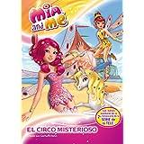 El Circo Misterioso. Mia And Me, 9