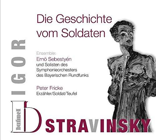 Igor Stravinsky - Die Geschichte vom Soldaten