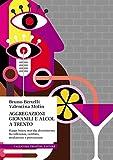 Aggregazioni giovanili e alcol a Trento. Happy hours, movida, divertimento fra tolleranza, conflitto, mediazione e prevenzione