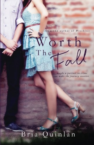 Worth the Fall (Brew Ha Ha) (Volume 2) by Bria Quinlan (2014-10-13)