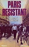 Paris résistant (Histoire)