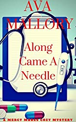 Along Came A Needle: A Mercy Mares Cozy Mystery Book Four