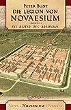 Die Legion von Novaesium: Die Reiter des Arminius - Peter Bunt