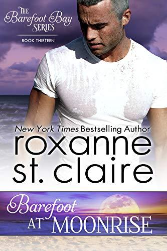 Barefoot at Moonrise (The Barefoot Bay Series Book 13) (English Edition) -