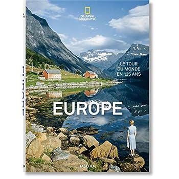 Europe : Le tour du monde en 125 ans
