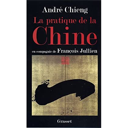 La pratique de la Chine (essai français)