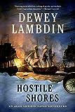 Hostile Shores: An Alan Lewrie Naval Adventure