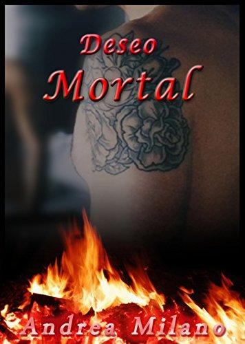 Deseo Mortal por Andrea Milano