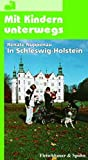 Mit Kindern unterwegs, In Schleswig-Holstein