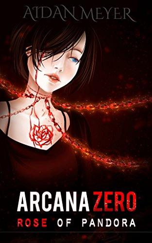 Book cover image for Arcana Zero: Rose of Pandora (Major Arcana Book 1)