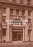 The British Cinema Boom, 1909-1914: A Commercial History