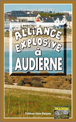Alliance Explosive a Audierne