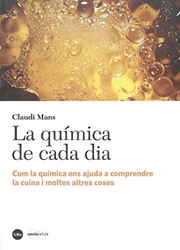 Química de cada dia,La (2ª ed.) (CATÀLISI) por Claudi Mans