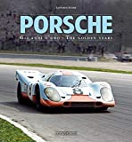 Porsche: Gli Anni D'Oro - The Golden Years