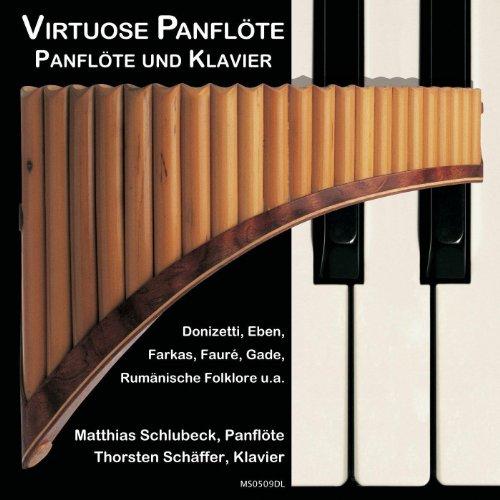 Virtuose Panflöte - Panflöte und Klavier (Virtuose Klavier)