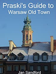 Praski's Guide to Warsaw Old Town (Praski's Guides)