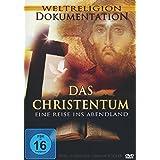 Das Christentum - Eine Reise ins Abendland