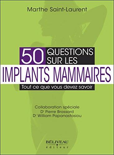 50 questions sur les implants mammaires : Tout ce que vous devez savoir