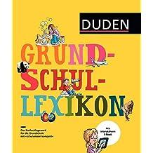 Grundschullexikon: DAS Nachschlagewerk für die Grundschule mit Schnupperversion des interaktiven E-Books (Duden Kinder- und Jugendlexika)