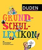 Grundschullexikon: DAS Nachschlagewerk für die Grundschule mit Schnupperversion des interaktiven E-Books (Duden Kinder- und Jugendlexika)