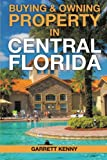 Buying & Owning Property in Central Florida