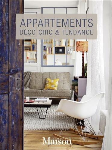 Appartement : Déco chic & tendance par Anne Gastineau