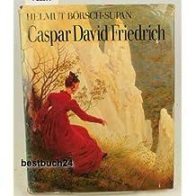 Caspar David Friedrich - Leben und Werke