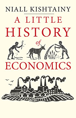 A Little History of Economics (Little Histories) (English Edition)
