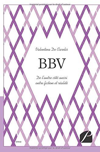 BBV: De l'autre côté aussi entre fiction et réalité