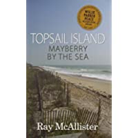 Topsail Island: Mayberry By the Sea (English