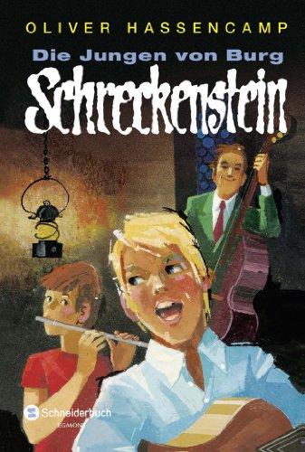 Die Jungen von Burg Schreckenstein -